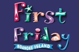first-friday-roanoke-island