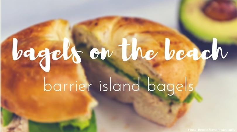 Outer Banks Barrier Island Bagels