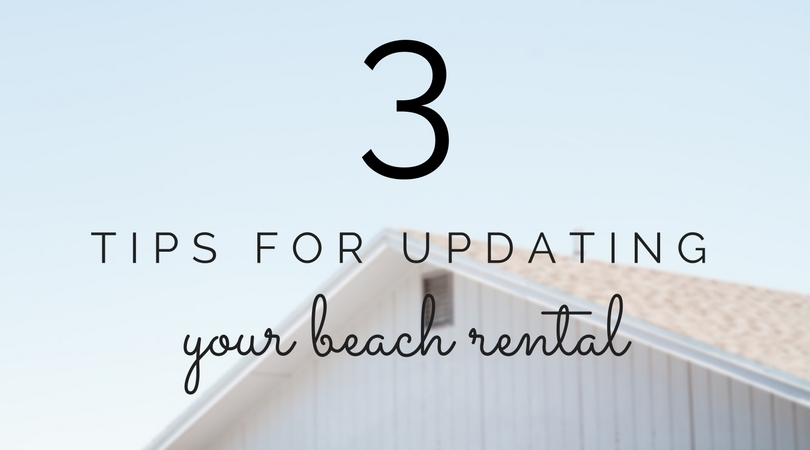 3 tips for updating your obx vacation rental